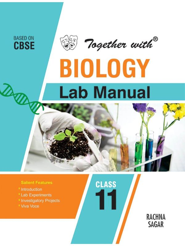 Together with Biology Lab Manual for Class 11