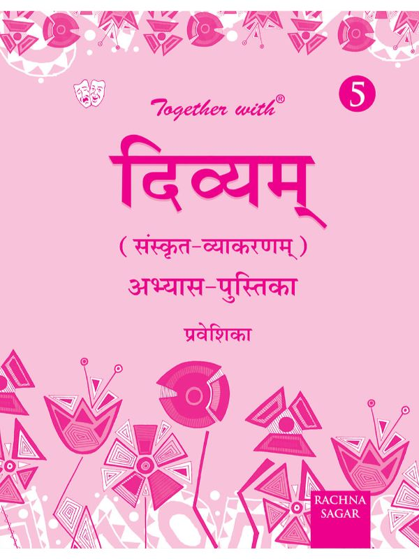 Together With Divyam Sanskrit Vyakaran Practice Worksheets Praveshika for Class 5 (Part-0)