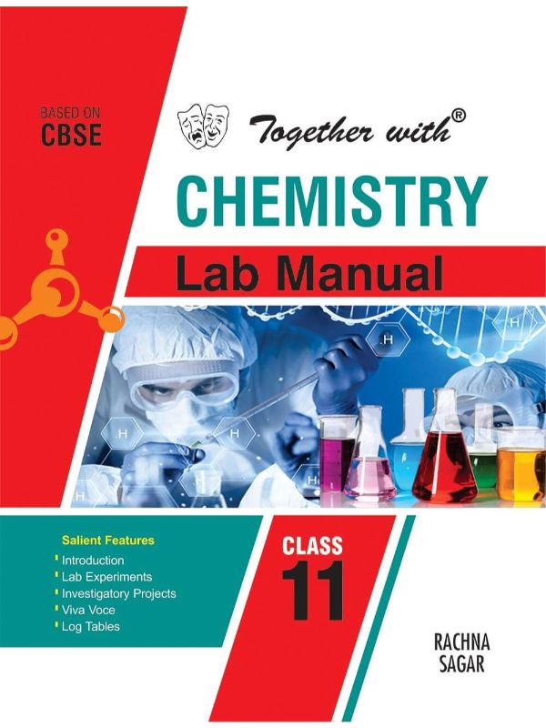 Together with Chemistry Lab Manual for Class 11