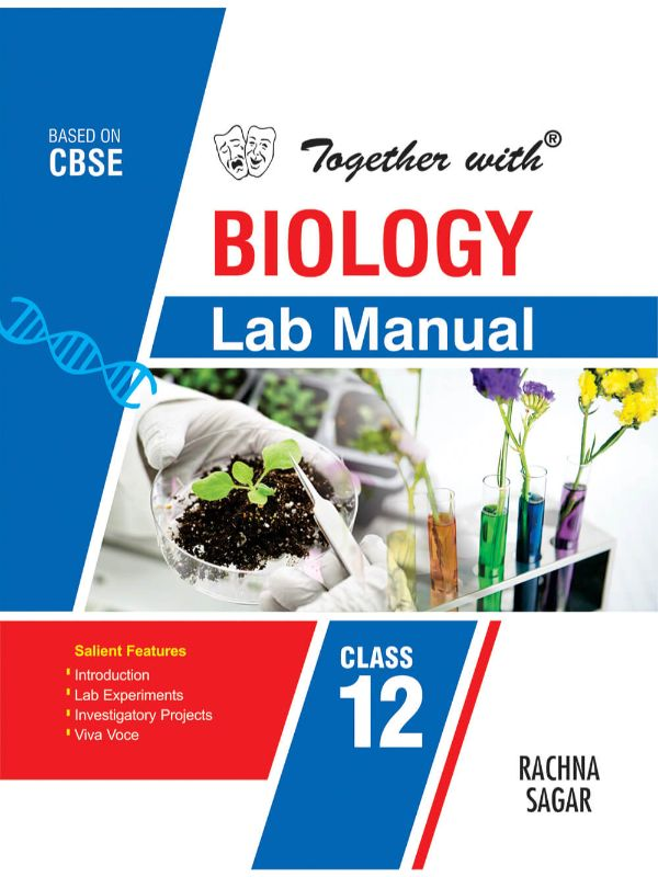 Together with Biology Lab Manual for Class 12