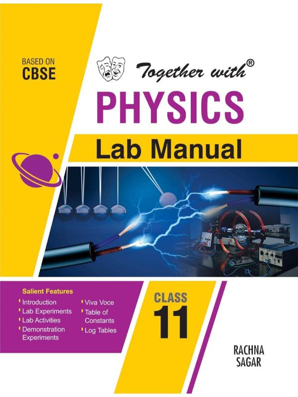 Together With Physics Lab Manual for Class 11