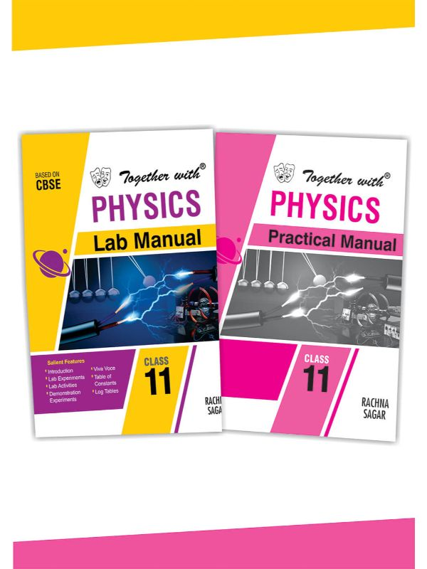 Together With Physics Lab Manual with Practical Manual for Class 11