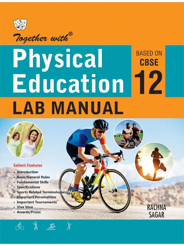 Together with Physical Education Lab Manual for Class 12