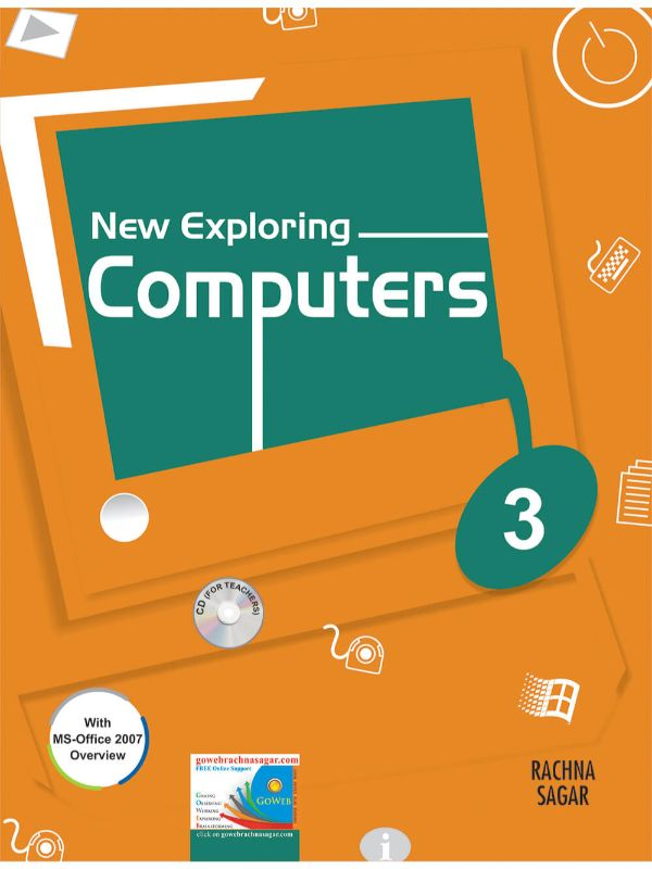 Together with New Exploring Computers for Class 3