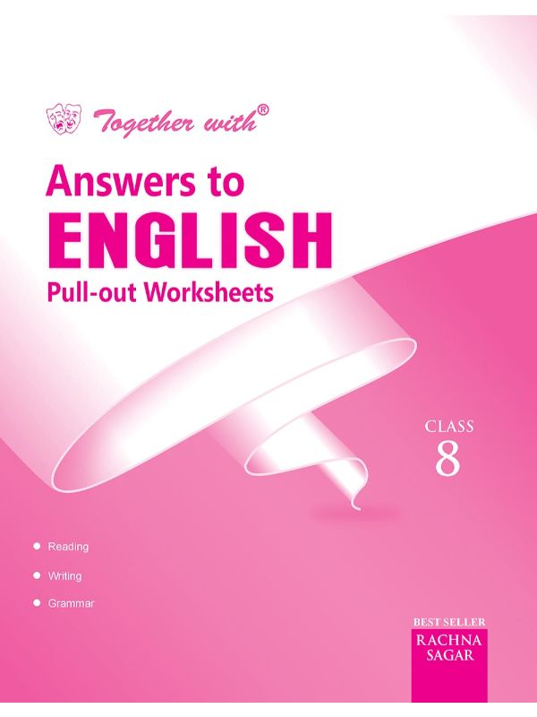Together With English Pullout Worksheets solution for Class 8