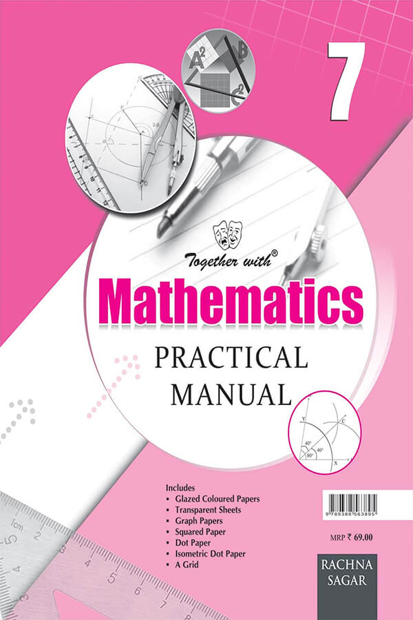 Together With Mathematics Practical Manual for Class 7