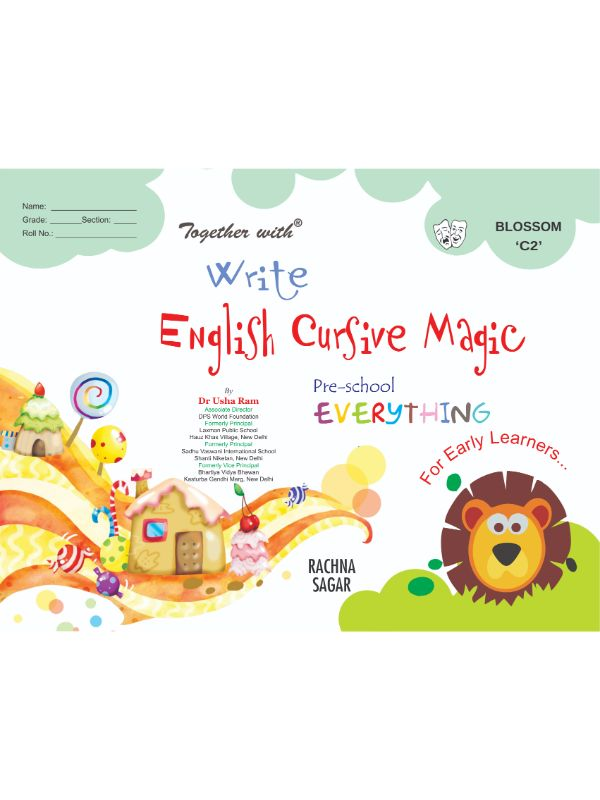 Together With Everything Blossoms C2 Write English Cursive Magic for Class UKG