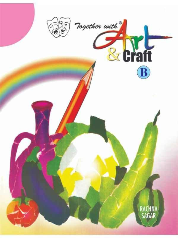 Together With Art & Craft- B for Class LKG