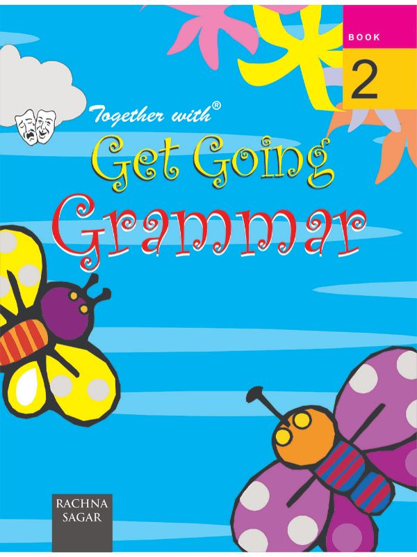 Together with Get Going English Grammar for Class 2
