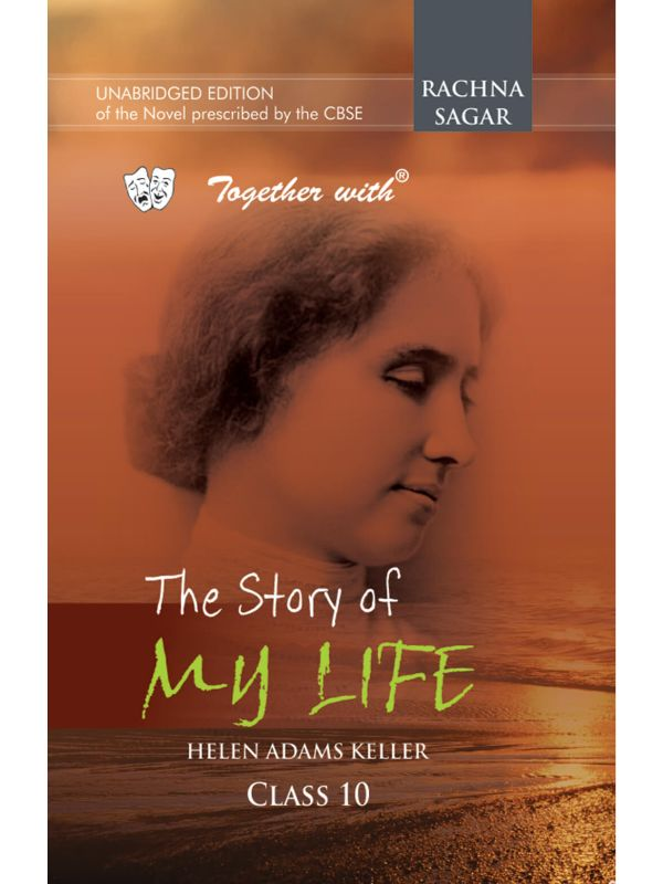 Together with The Story of My Life Novel for Class 10