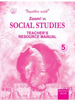 Together with Zoom In Social Studies Solution/TRM for Class 5