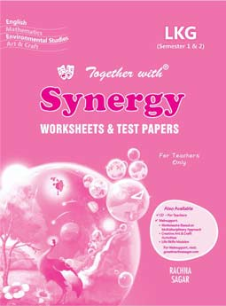 Together With Synergy Worksheets & Summative Assessments for Class LKG