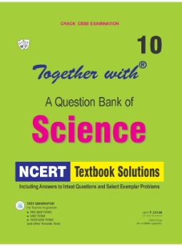 Together with Science NCERT Textbook Solutions for Class 10