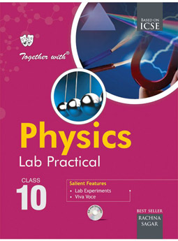 Together With ICSE Physics Lab Practical for Class 10