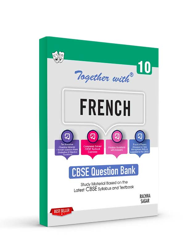 Together with French Study Material for Class 10 Term I & Term II (For 2021-2022 Examination)