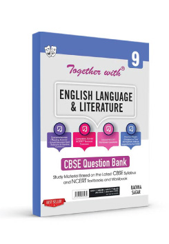 Together with English Language & Literature Study Material for Class 9 Term I & Term II (For 2021-2022 Examination)