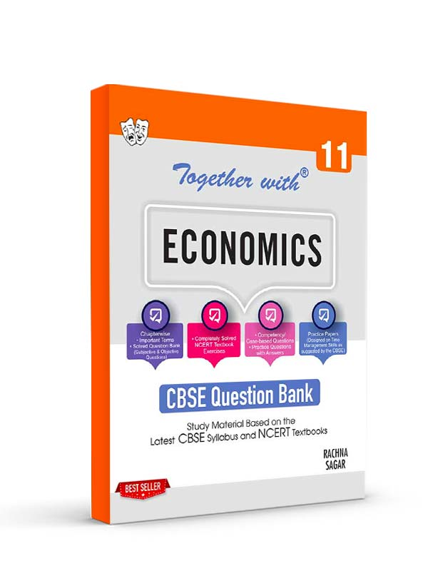 Together with Economics Study Material for Class 11 Term I & Term II (For 2021-2022 Examination)