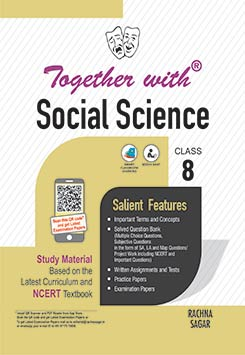 Together with Social Science Study Material for Class 8