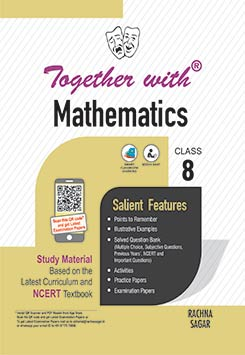 Together with Mathematics Study Material for Class 8