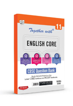Together with English Core Study Material for Class 11 Term I & Term II (For 2021-2022 Examination)