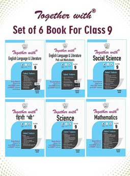 Together with Hindi B, English Language and Literature + Pullout worksheet, Mathematics, Science and Social Science Study Material for Class 9 (Set of 6 Books)
