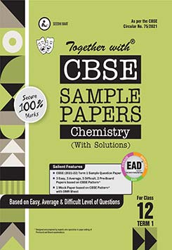 CBSE Chemistry Sample Papers for Class 12th (2021 Board Examination)