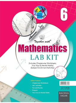 Together with Mathematics Lab Kit (Lab Manual) (Book) for Class 6
