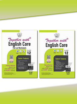 Together with English Core (Study Material) + Pullout worksheet (Practice Material) for Class 12 Term I & Term II (For 2021-2022 Examination)