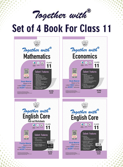Together with Mathematics, Economics and English Core + Pullout worksheet Study Material for Class 11 (Set of 4 books)