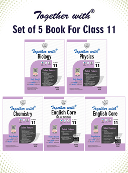 Together with Biology, Physics, Chemistry and English Core + Pullout worksheet Study Material for Class 11 (Set of 5 books)