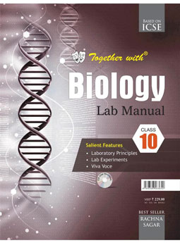 Together With ICSE Biology Lab Manual for Class 10