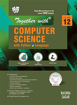 Together with Computer Science with Python Study Material for Class 12