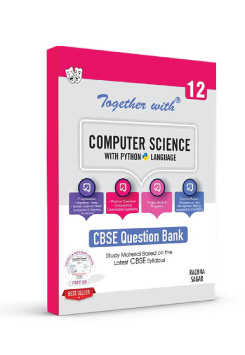 Together With Computer Science with Python Study Material for Class 12 Term I & Term II (For 2021-2022 Examination)