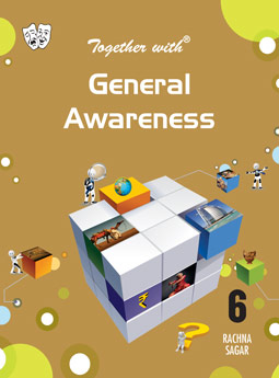 Together With General Awareness for Class 6