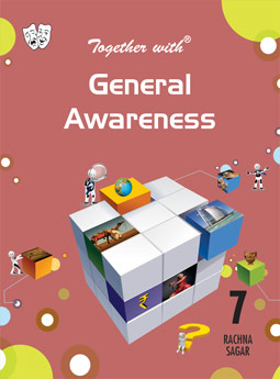 Together With General Awareness for Class 7