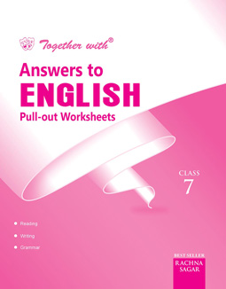 Together With English Pullout Worksheets Solution for Class 7