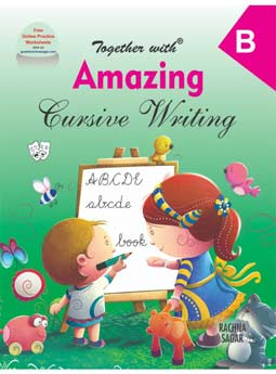 Together With Amazing Cursive Writing B for Class LKG