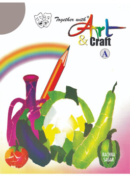 Together With Art & Craft-A for Class Nursery