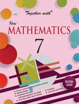 Together with New Mathematics for Class 7