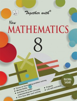 Together with New Mathematics for Class 8