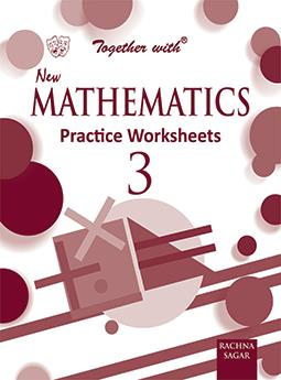 Together with New Mathematics Practice Worksheets for Class 3