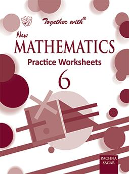 Together with New Mathematics Practice Worksheets for Class 6