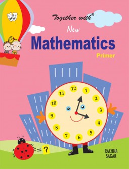Together with New Mathematics Primer for Class UKG