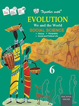 Together with Evolution Social Science for Class 6