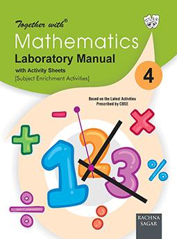 Together with Mathematics Laboratory Manual for Class 4
