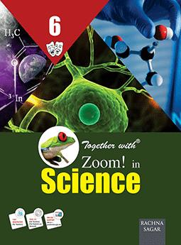 Together with Zoom In Science for Class 6