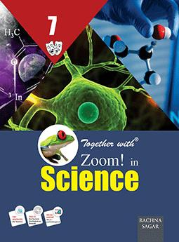 Together with Zoom In Science for Class 7