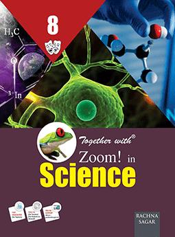 Together with Zoom In Science for Class 8