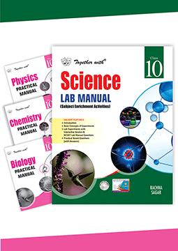 Together with Science Lab Manual with Practical Manual (Physics+Chemistry+Biology) for Class 10
