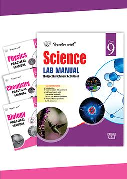 Together with Science Lab Manual with Practical Manual (Physics+Chemistry+Biology) for Class 9
